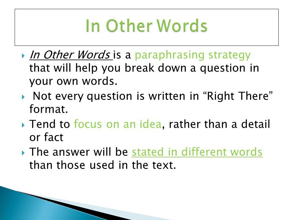 Paraphrasing strategy