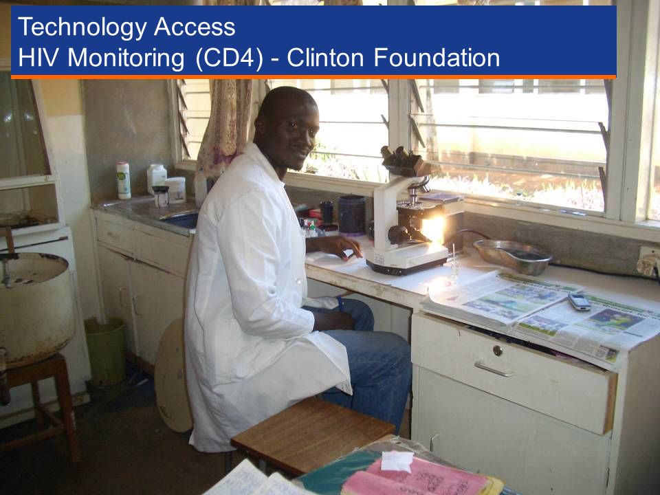 Technology Access HIV Monitoring (CD4) - Clinton Foundation