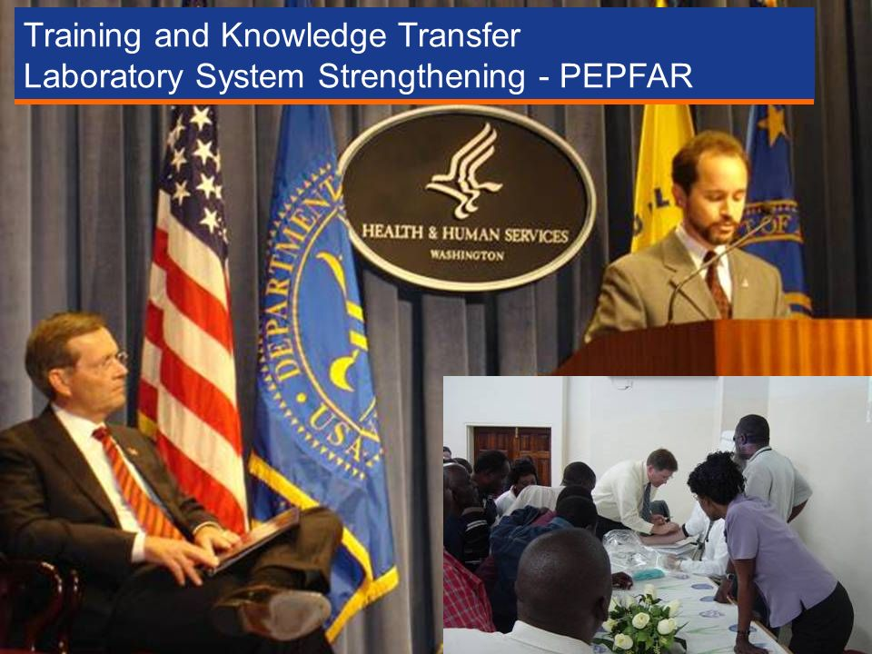Training and Knowledge Transfer Laboratory System Strengthening - PEPFAR
