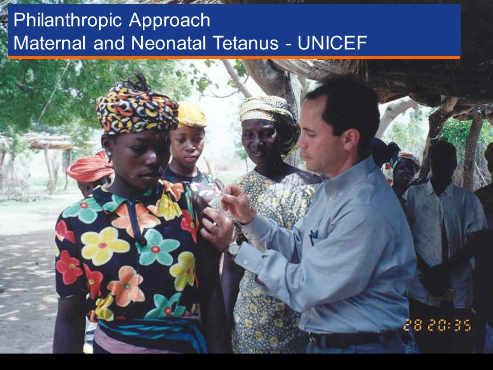 Philanthropic Approach Maternal and Neonatal Tetanus - UNICEF