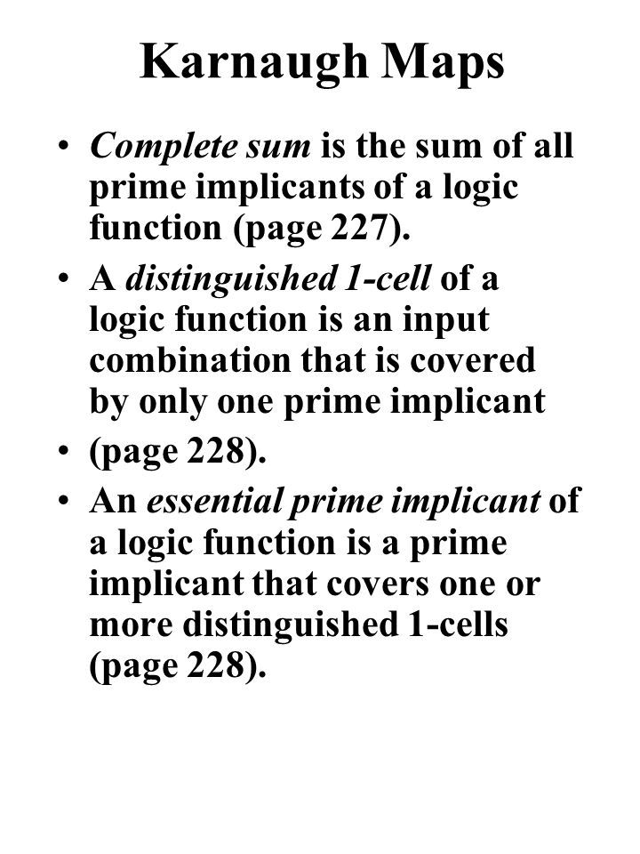 Complete sum is the sum of all prime implicants of a logic function (page 227).