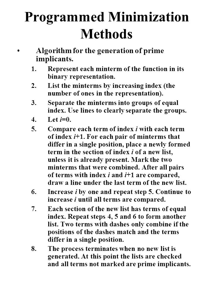 Programmed Minimization Methods Algorithm for the generation of prime implicants.