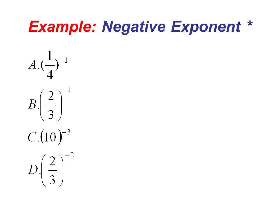 Example: Negative Exponent *