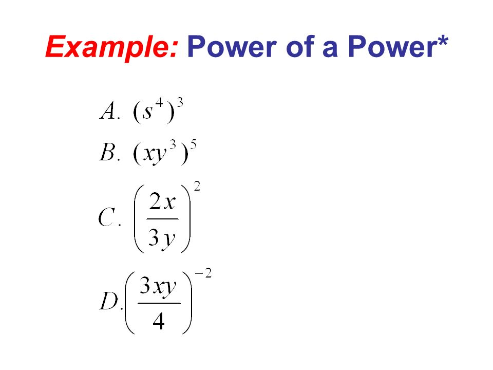 Example: Power of a Power*