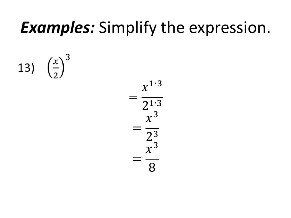 Examples: Simplify the expression.