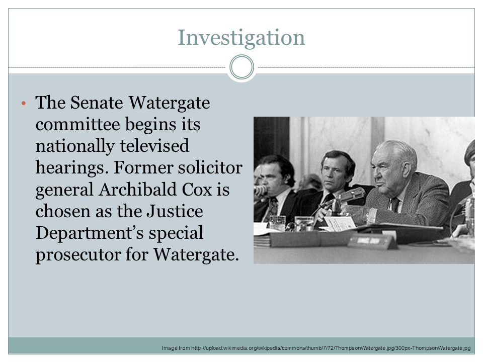 Investigation The Senate Watergate committee begins its nationally televised hearings.