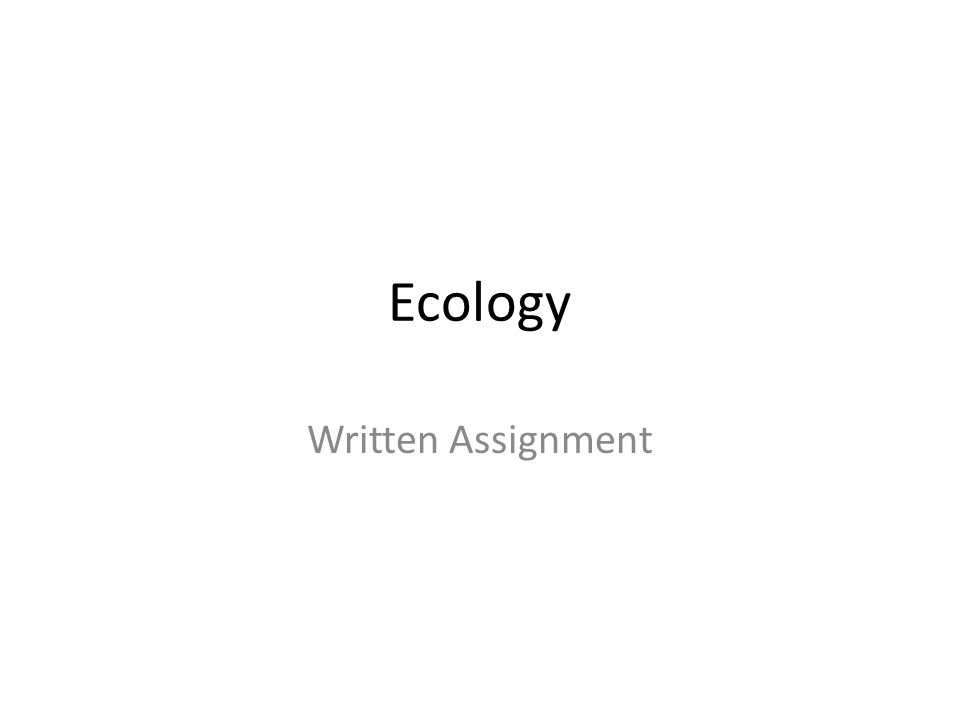 Ecology Assignment paper?