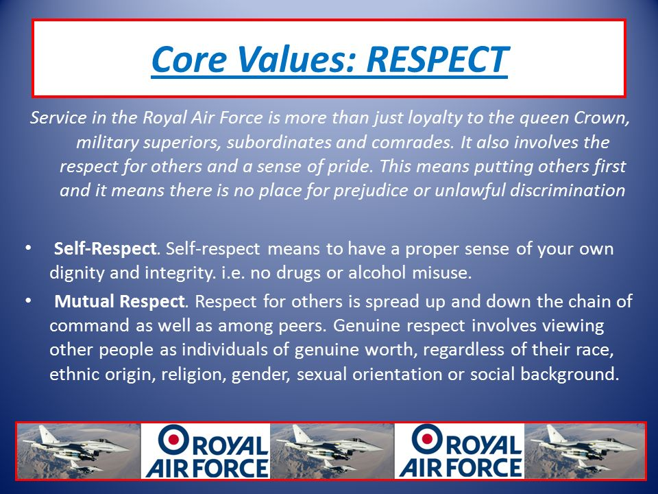 Service in the Royal Air Force is more than just loyalty to the queen Crown, military superiors, subordinates and comrades.