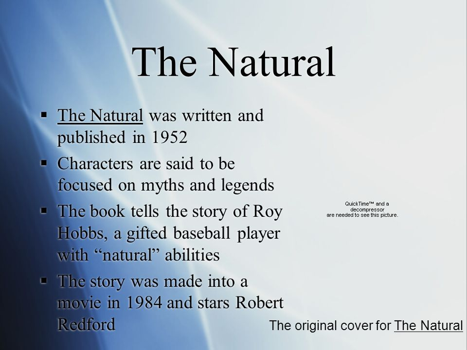 a comparison of roy hobbs to king arthur in the natural by bernard malamud Get an answer for 'what are the differences between the baseball movie the in bernard malamud's the natural, roy hobbs ends are the king arthur and.