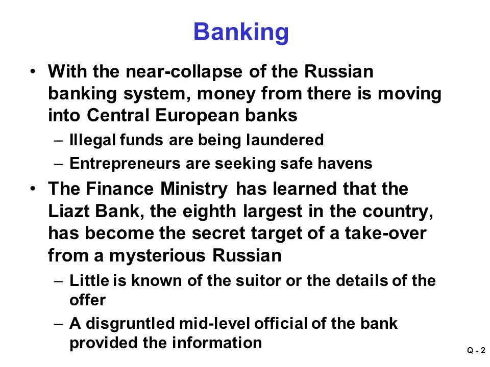 Into Russian Banking System