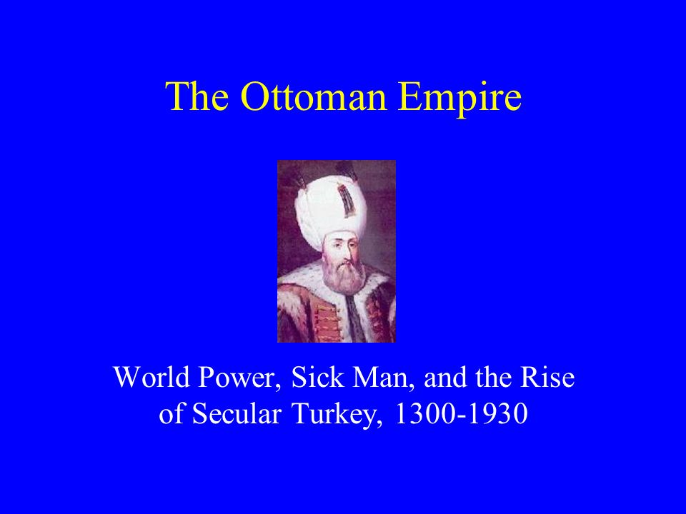 ottoman empire the sick man of