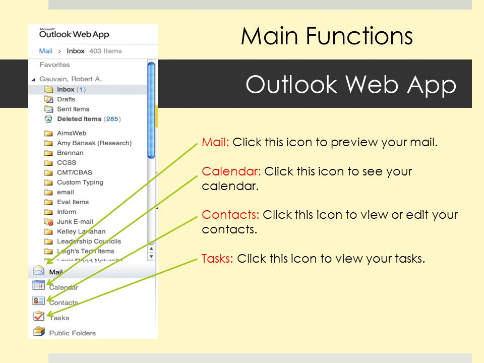 Outlook Web App Mail: Click this icon to preview your mail.