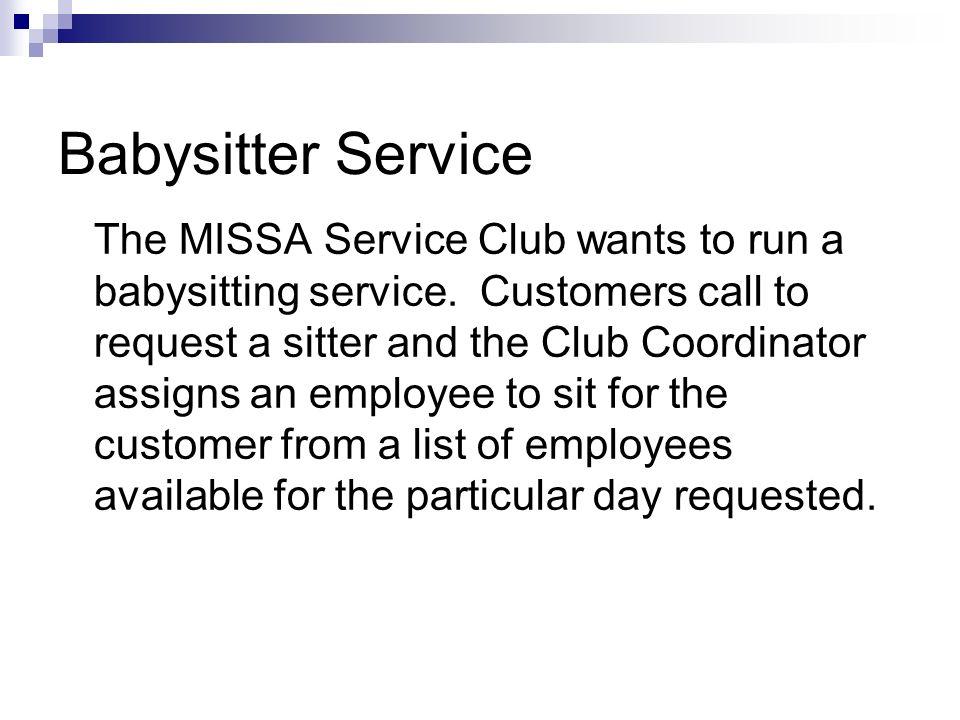 Babysitter Example Dimensional Modeling. Babysitter Service The ...