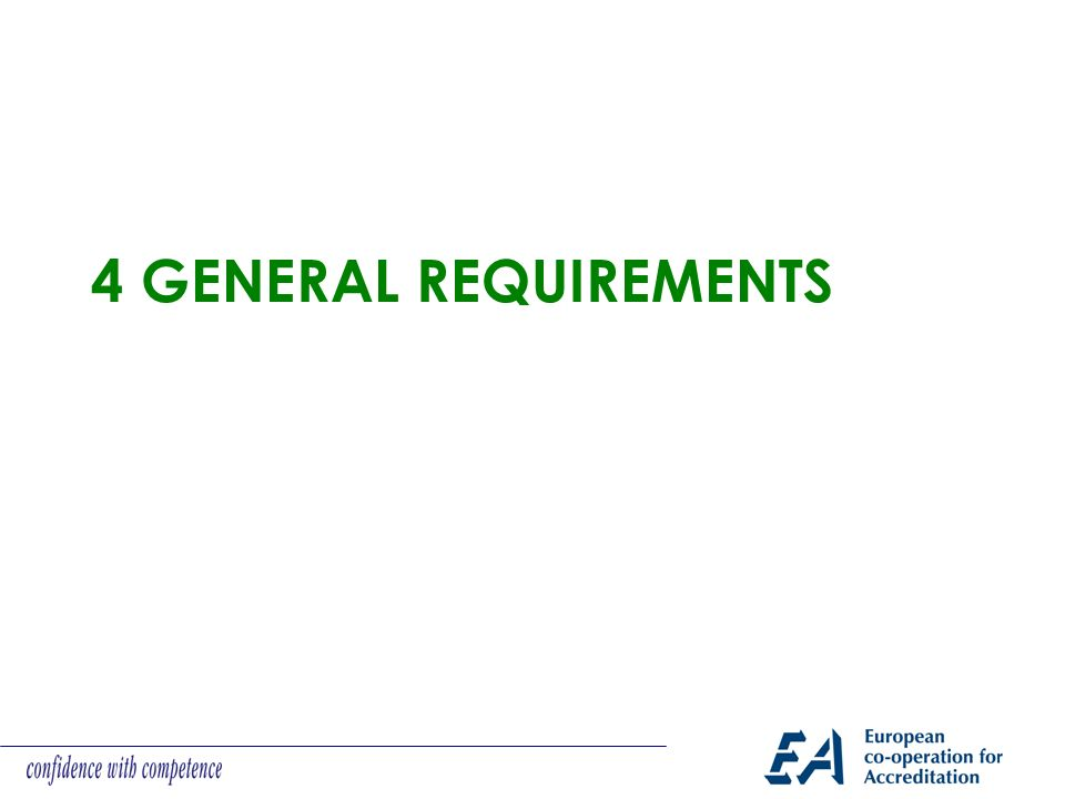 4 GENERAL REQUIREMENTS