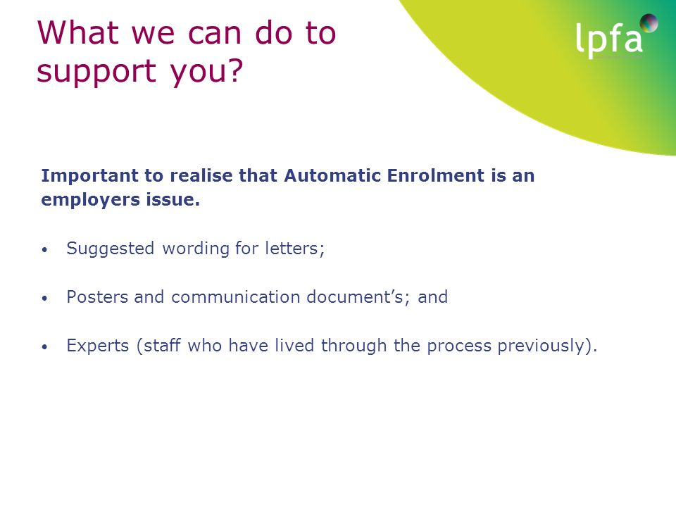 Hertfordshire employers workshop automatic enrolment ppt download important to realise that automatic enrolment is an spiritdancerdesigns Image collections