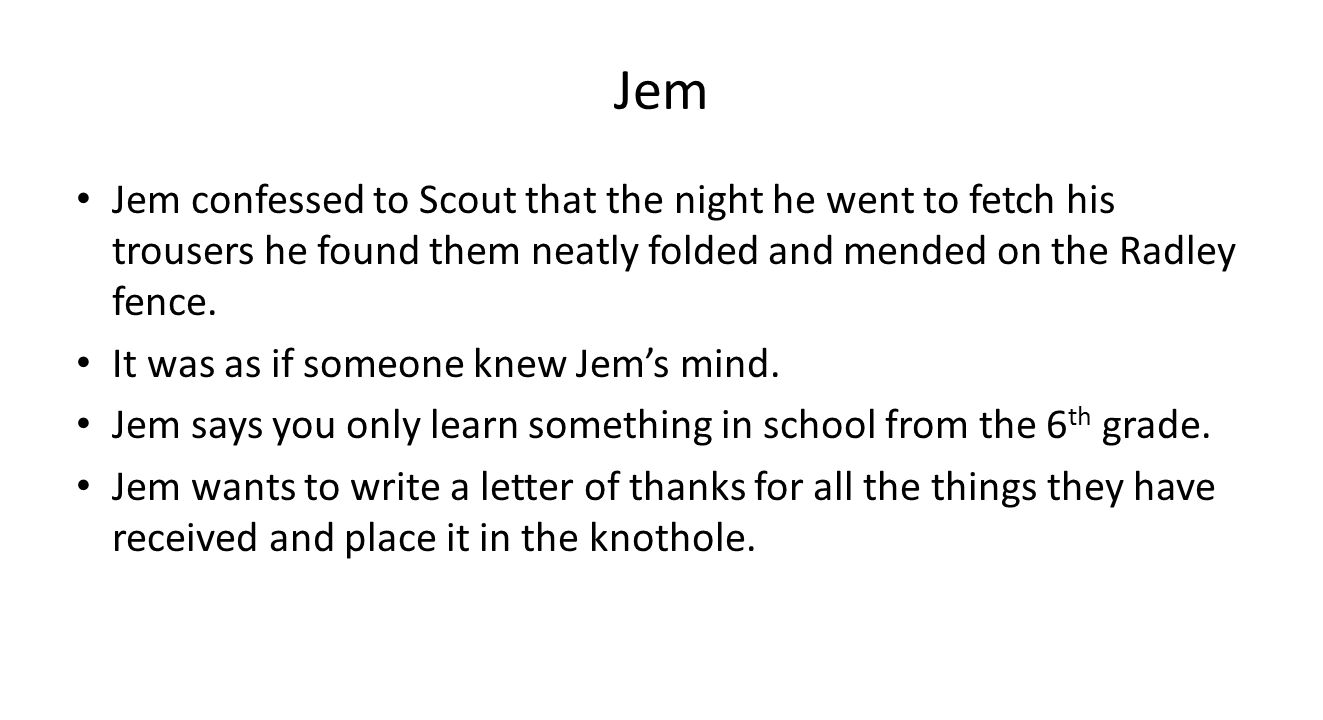 to kill a mockingbird character growth beliefs jem finch The to kill a mockingbird the mean old woman who lives down the street from the finch family yells insults at jem character analysis in to kill a mockingbird.
