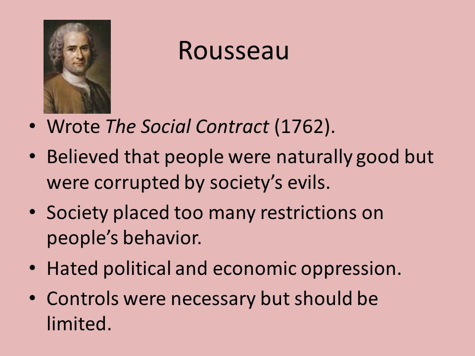 Rousseau Wrote The Social Contract (1762).
