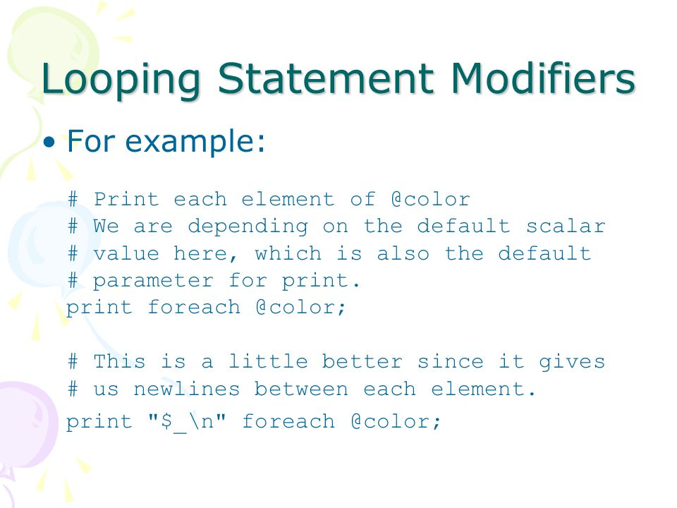 Looping Statement Modifiers For Example Print Each Element Of Color We Are