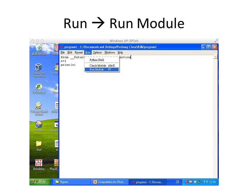 Run  Run Module
