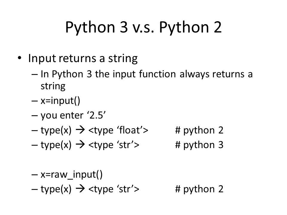 Python 3 v.s.