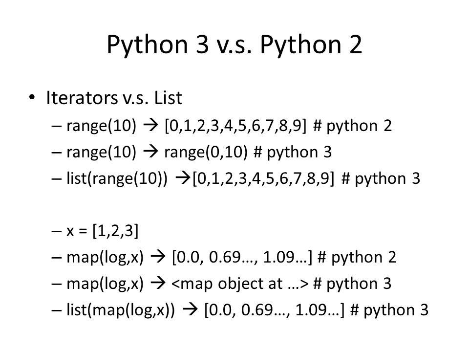 Python 3 v.s. Python 2 Iterators v.s.