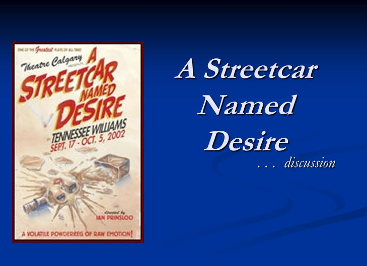 Streetcar Named Desire Essays