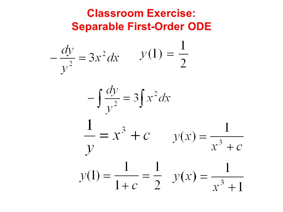 Classroom Exercise: Separable First-Order ODE