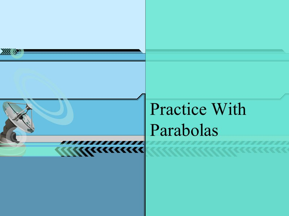 Practice With Parabolas