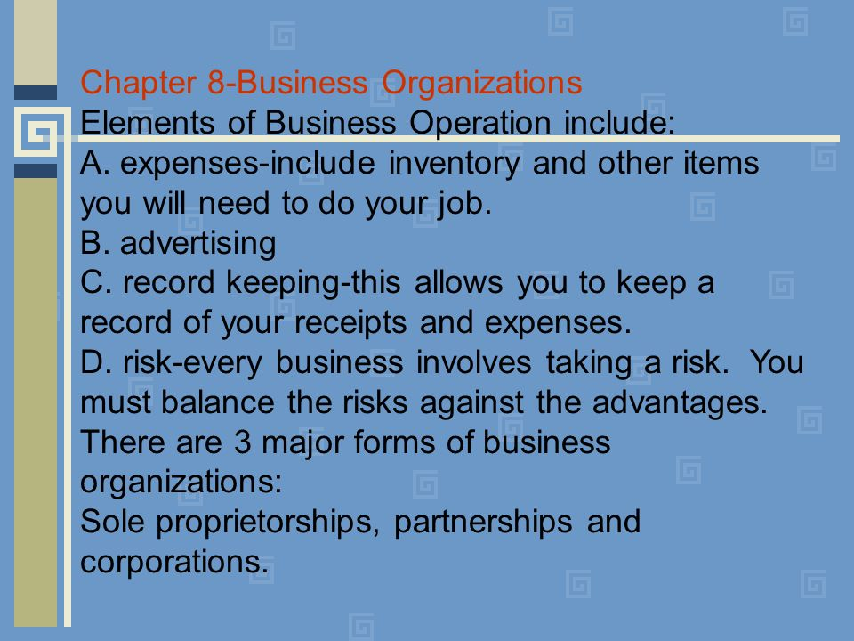 Chapter 8-Business Organizations Elements of Business Operation ...