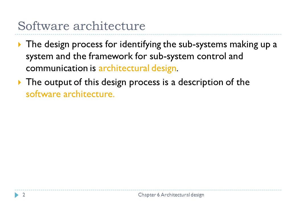Software Architecture Chapter 6 Architectural Design2  The Design Process  For Identifying The Sub Systems