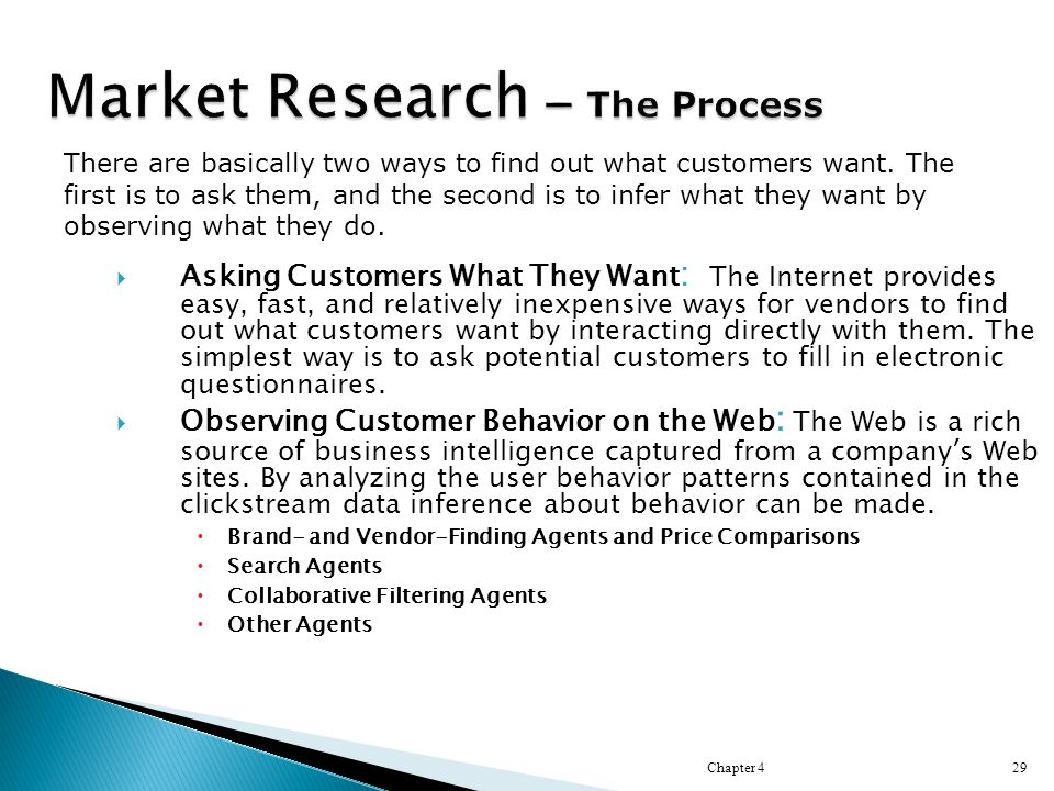  Asking Customers What They Want : The Internet provides easy, fast, and relatively inexpensive ways for vendors to find out what customers want by interacting directly with them.