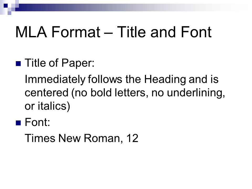 For the title of an essay in MLA form, should it be bold and underlined?