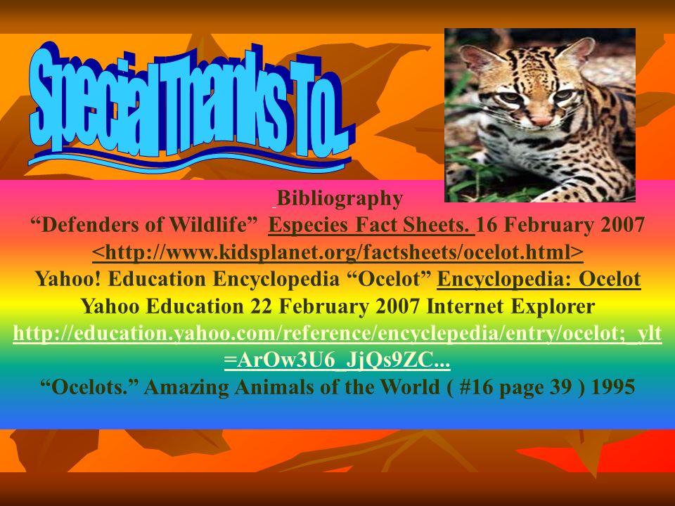 Bibliography Defenders of Wildlife Especies Fact Sheets.