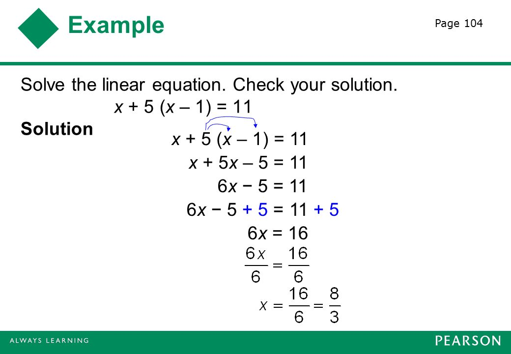 Example Solve the linear equation. Check your solution.