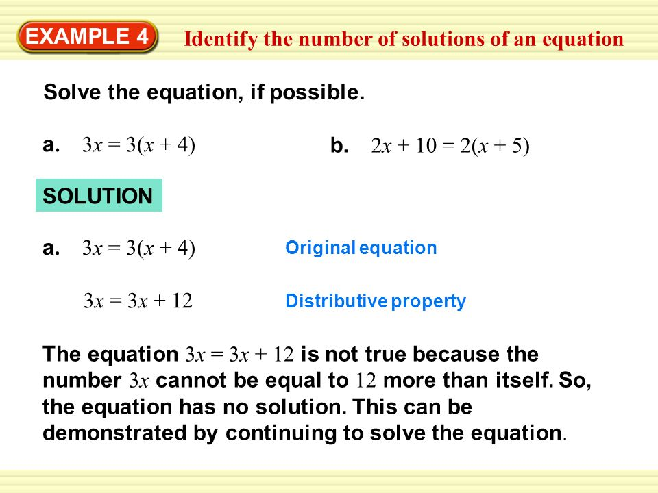 SOLUTION EXAMPLE 4 Identify the number of solutions of an equation Solve the equation, if possible.