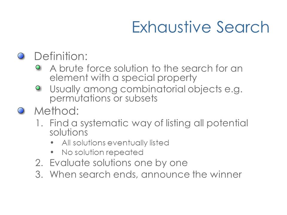 14 Exhaustive Search Definition: ...