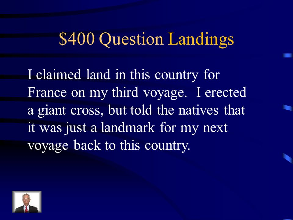 $300 Answer Landings What is America