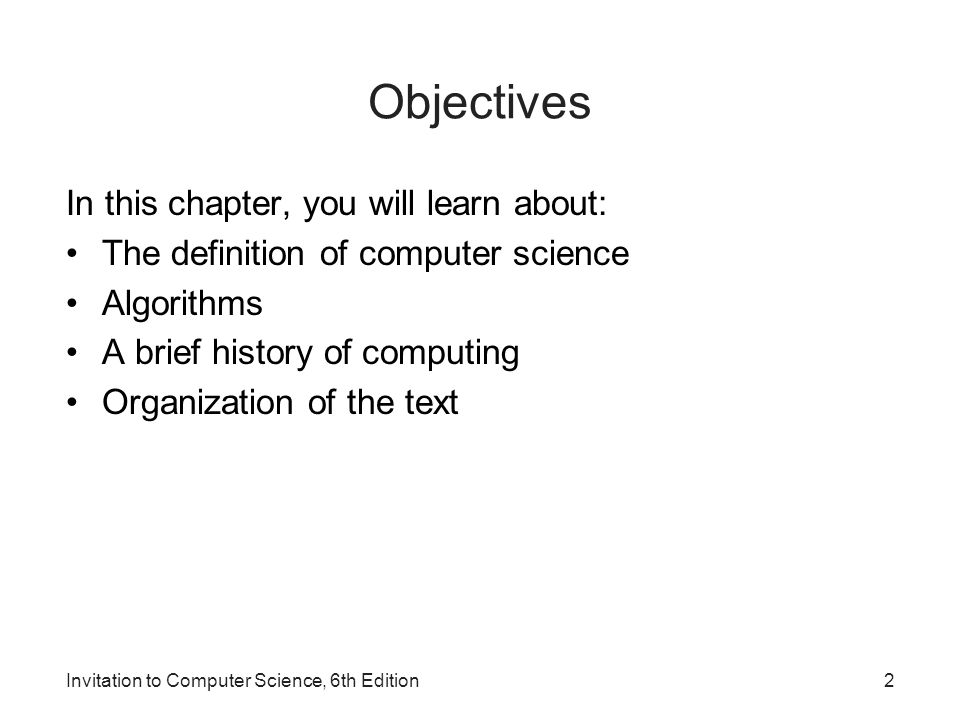 1 invitation to computer science 6 th edition chapter 1 an 2 invitation to computer science 6th edition objectives in this chapter you will learn about the definition of computer science algorithms a brief stopboris Image collections