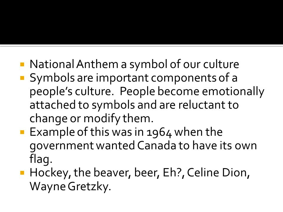 National Anthem A Symbol Of Our Culture Symbols Are Important