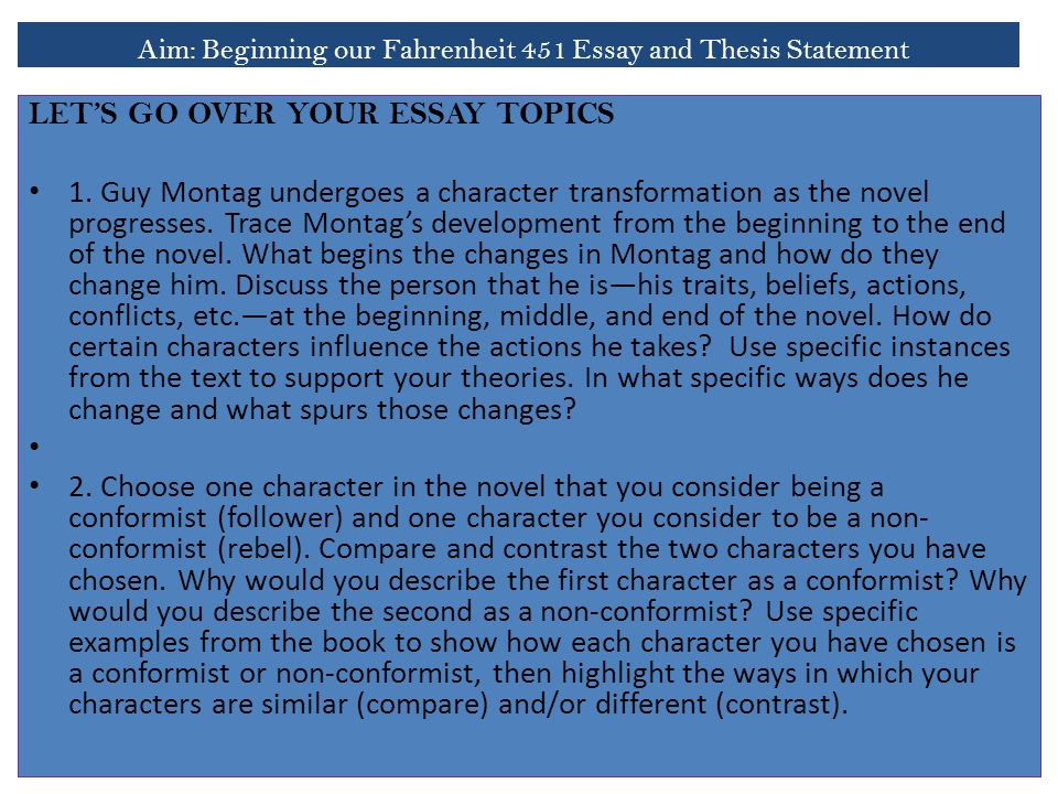 aim beginning our fahrenheit essay and thesis statement do  aim beginning our fahrenheit 451 essay and thesis statement let s go over your essay topics