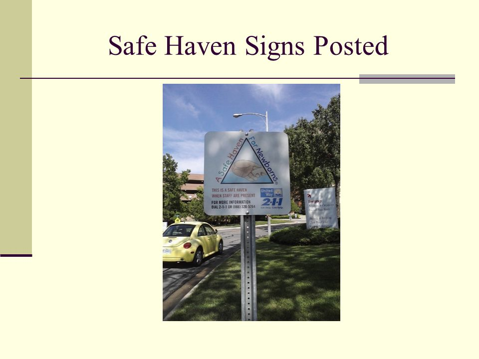Safe Haven Signs Posted