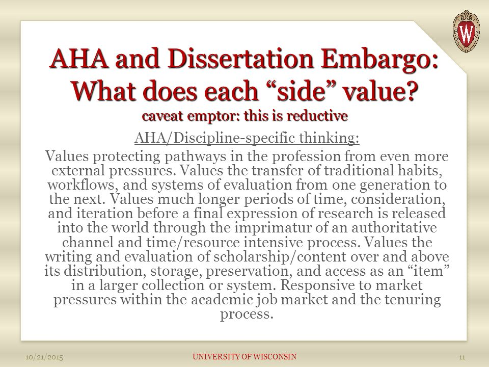 AHA and Dissertation Embargo: What does each side value.