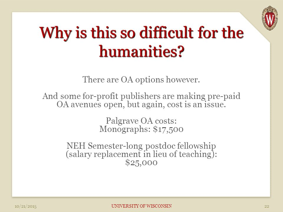 Why is this so difficult for the humanities. There are OA options however.