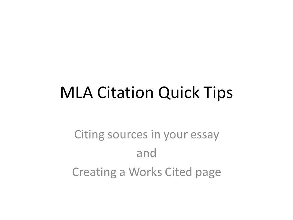 mla citation quick tips citing sources in your essay and creating  1 mla citation quick tips citing sources in your essay and creating a works cited page