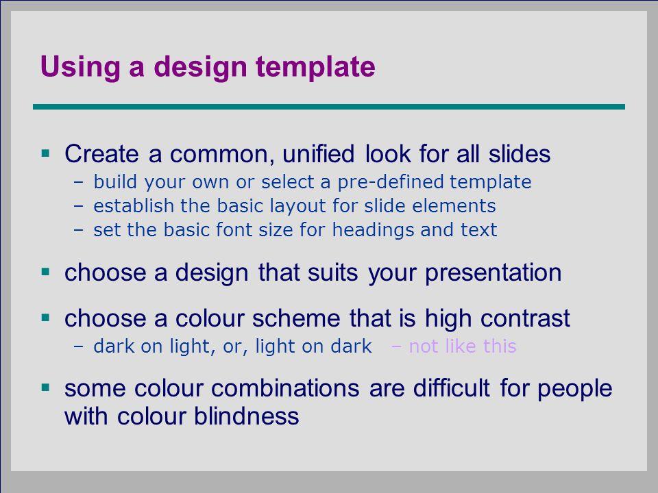 Effective powerpoint design principles of good presentation design 3 using a design template create toneelgroepblik Choice Image