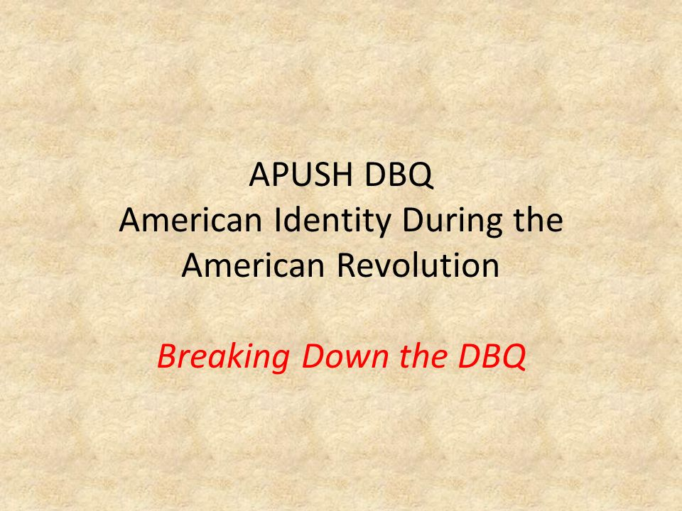 dbq essay about american revolution Causes of the french revolution dbq documents the american revolution also influenced the coming of the french revolution from documents to essay: dbq.