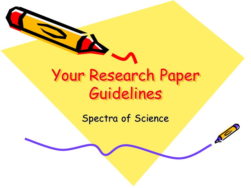 What are the guidelines for a research paper?