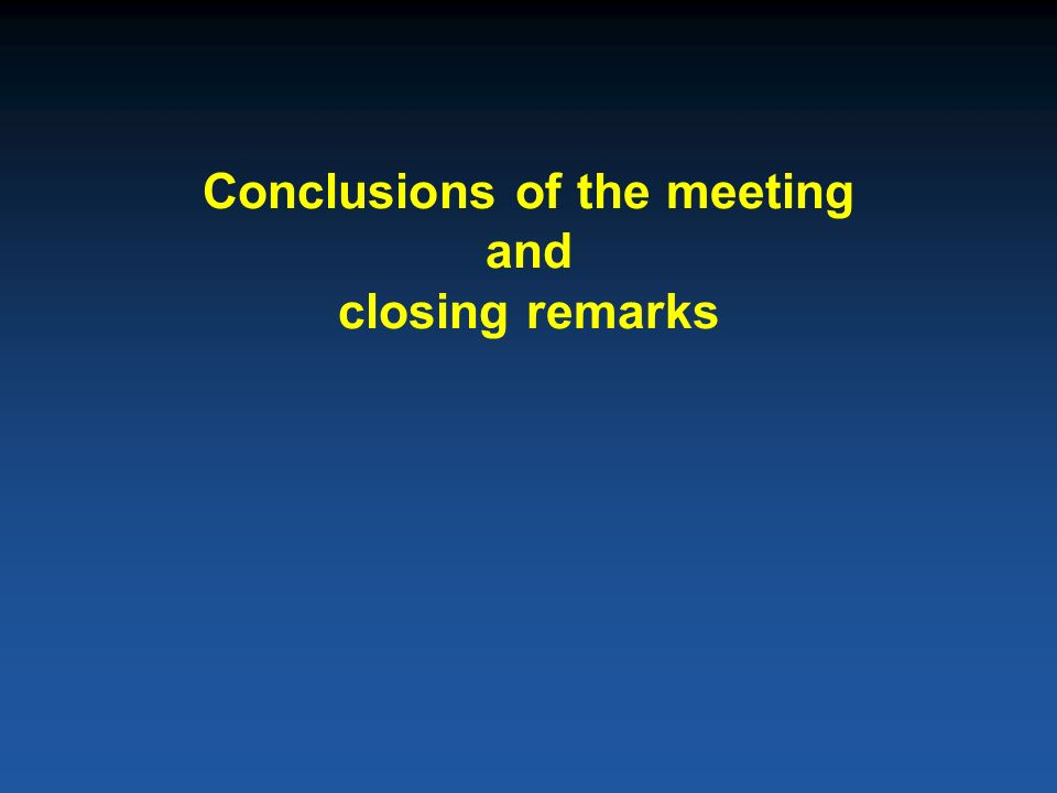 Conclusions of the meeting and closing remarks