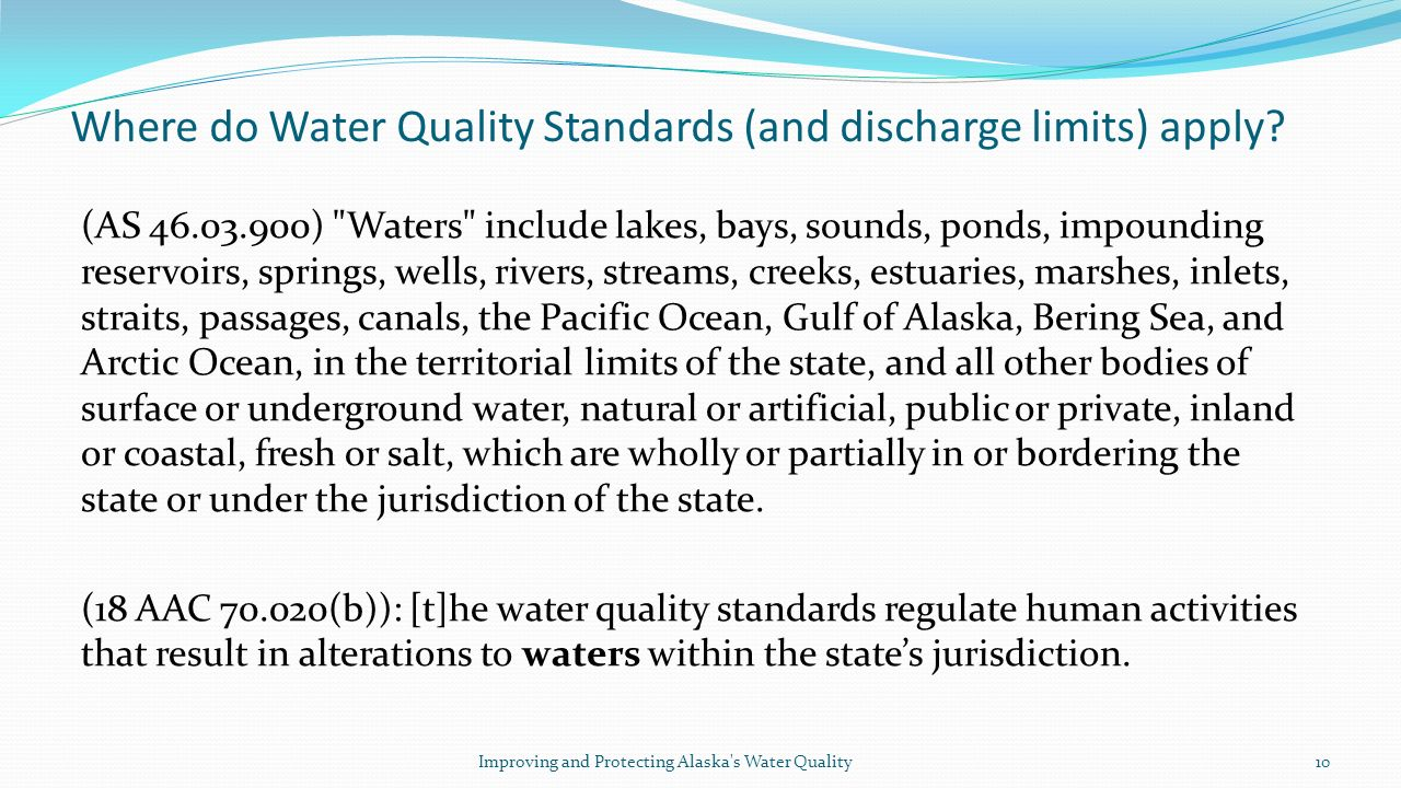 Where do Water Quality Standards (and discharge limits) apply.