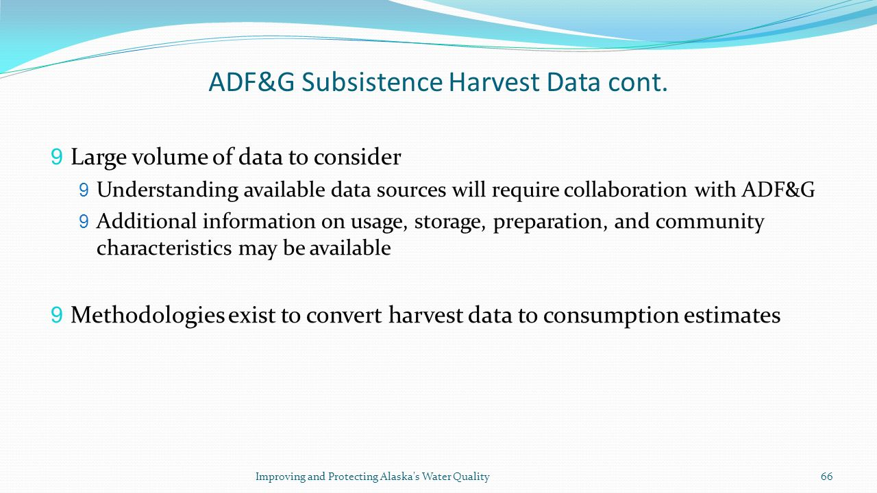 ADF&G Subsistence Harvest Data cont.